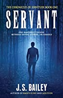 Servant (The Chronicles of Servitude Book 1)