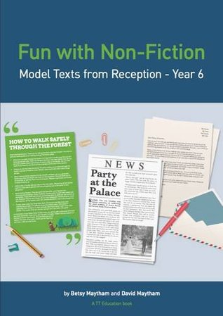 Fun with Non-Fiction: Model Texts from Reception - Year 6 2015 (Fun with Learning)