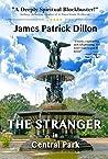 The Stranger In Central Park: A Deeply Spiritual Blockbuster Novel