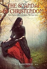 The Scandal of Christendom