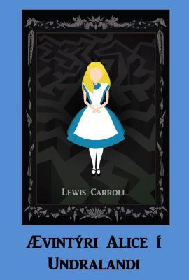 �vint�ri Alice � Undralandi: Alice's Adventures in Wonderland, Icelandic Edition
