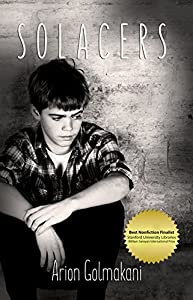 Solacers: An Iranian Oliver Twist Story- A Memoir