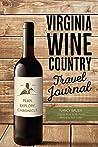 Virginia Wine Country Travel Journal