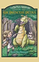 Sir Princess Petra: The Pen Pieyu Adventures