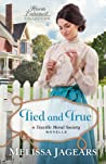 Tied and True (Teaville Moral Society, #3.5)