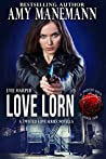 Love Lorn (The Twisted Love Series #1)