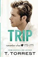 Trip (Remember When) (Volume 1)
