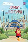 Jelajah Tiga Daulah: Journey to the Greatest Ottoman