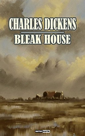 BLEAK HOUSE - CHARLES DICKENS (WITH NOTES)(BIOGRAPHY)(ILLUSTRATED)