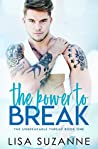 The Power to Break (The Unbreakable Thread, #1)