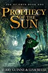 Prophecy Of The Sun (Age Of Oryn, #1)