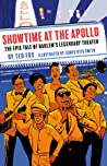 Showtime at the Apollo: The Epic Tale of Harlem's Legendary Theater
