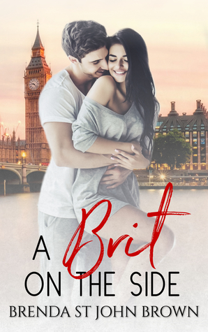 A Brit on the Side by Brenda St. John Brown