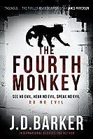 The Fourth Monkey (4MK Thriller, #1)