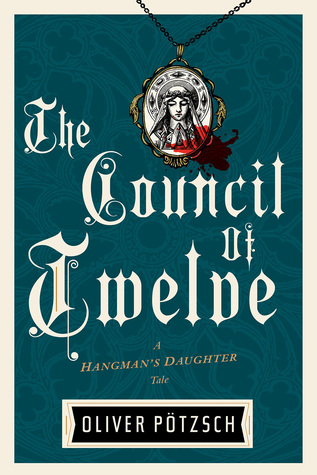 The Council of Twelve (The Hangman's Daughter, #7)