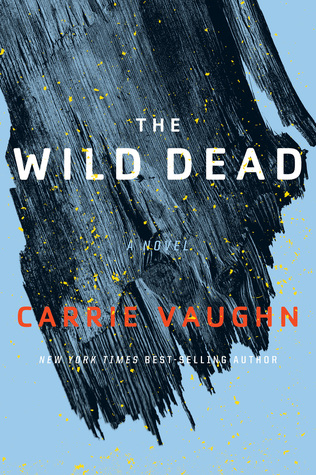 The Wild Dead (The Bannerless Saga #2)