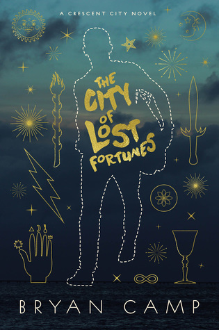 The City of Lost Fortunes (Crescent City #1)