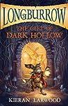 The Gift of Dark Hollow by Kieran Larwood