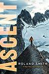 Ascent (Peak, #3)