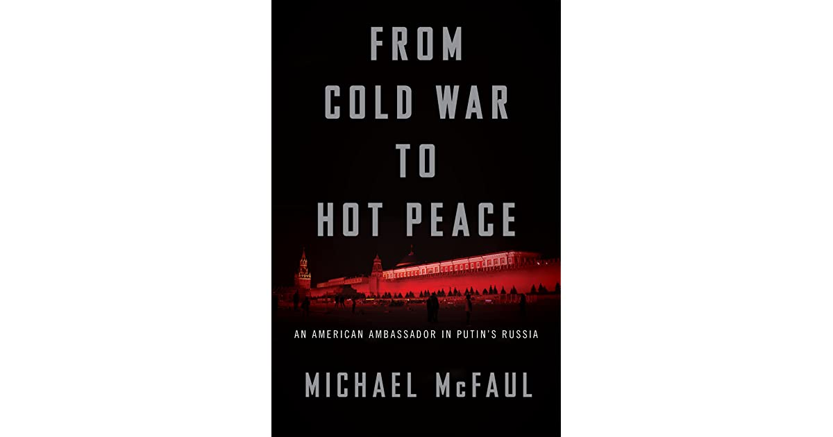 From Cold War To Hot Peace The Inside Story Of Russia And America