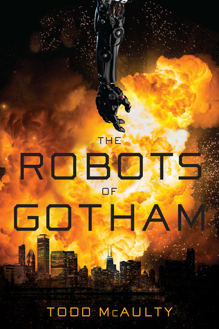 The Robots of Gotham by Todd McAulty