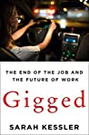 Gigged: The End of the Job and the Future of Work