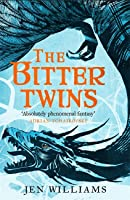 The Bitter Twins (The Winnowing Flame Trilogy, #2)