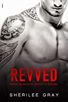 Revved (Axle Alley Vipers, #2)