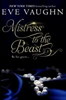 Mistress to the Beast (Urban Fairytales #1)