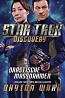 Star Trek: Discovery: Drastische Maßnahmen