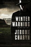 Winter Warning: An Isaac Sidel Novel