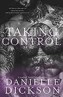 Taking Control (Control Series Book 1)