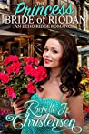 The Princess Bride of Riodan (Echo Ridge Romance Book 3)