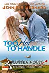 Too Hot to Handle (Jupiter Point, #8)