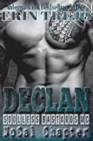 Declan: Soulless Bastards Mc NoCal (Soulless Bastards Mc No Cal Book 1)