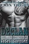 Declan (Soulless Bastards MC No Cal, #1)