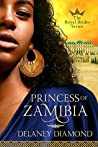 Princess of Zamibia (Royal Brides #1)