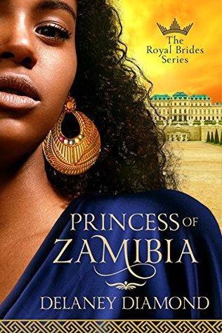 Princess of Zamibia by Delaney Diamond