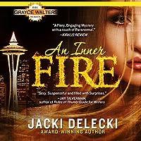 An Inner Fire (Grayce Walters, #1)