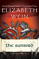 The Sunbird (The Lion Hunters Novels)