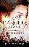 Dancer's Flame (Grace Bloods, #2)