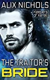 The Traitor's Bride (Keepers of Xereill, #1)