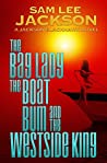 The Bag Lady, The Boat Bum and The West Side King (Jackson Blackhawk #3)