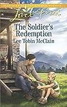 The Soldier's Redemption (Redemption Ranch Book 2)