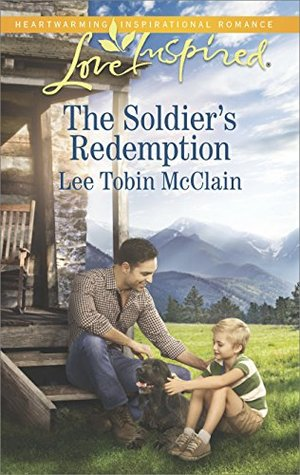 The Soldier's Redemption by Lee Tobin McClain