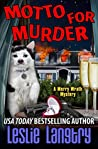 Motto for Murder (Merry Wrath Mysteries, #6)