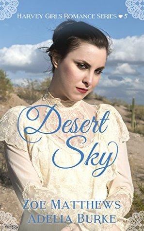 Desert Sky (Harvey Girls Romance Series, Book 5): A Sweet Western Historical Romance