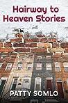 Hairway to Heaven Stories