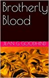 Brotherly Blood (Honey Driver series)