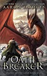 Oathbreaker (Legend of the Gods #1)